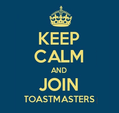 Keep-Calm and join Toastmasters
